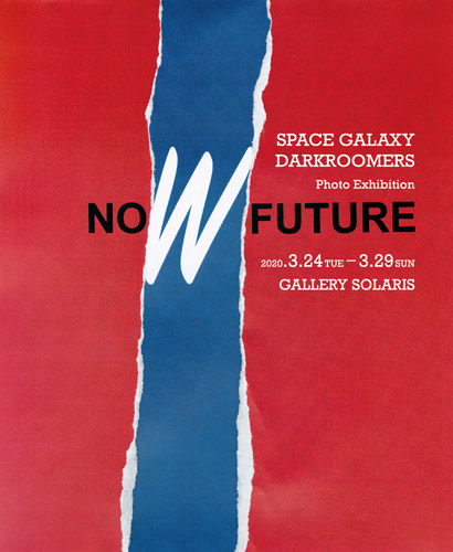 "SPACE GALAXY DARKROOMERS ""NOW FUTURE"""